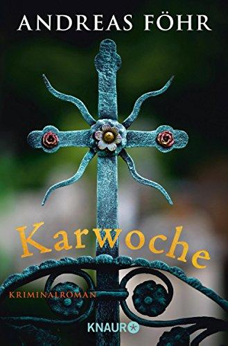 Buchseite und Rezensionen zu 'Karwoche: Kriminalroman (Knaur TB)' von Andreas Föhr