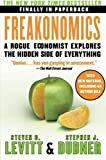 img - for Freakonomics: A Rogue Economist Explores the Hidden Side of Everything (P.S.) [Paperback] [2009] 1 Original Ed. Steven D. Levitt, Stephen J. Dubner book / textbook / text book