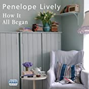 How It All Began: A Novel | [Penelope Lively]