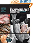 The Fishmonger's Apprentice: The Expe...