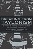 img - for Breaking from Taylorism: Changing Forms of Work in the Automobile Industry book / textbook / text book