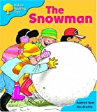 Oxford Reading Tree: Stage 3: More Storybooks A: the Snowman (Oxford Reading Tree)