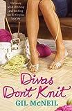 Divas Dont Knit