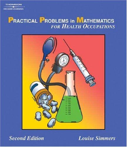 Image for Practical Problems in Math for Health Occupations (Delmar's Practical Problems in Mathematics Series)