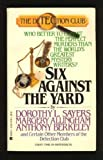Six Against The Yard (Detection Club) (0425117782) by Dorothy Sayers