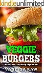 Vegan Burgers: Healthy and Delicious...