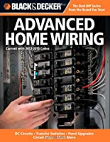 Advanced Home Wiring: Updated 3rd Edition