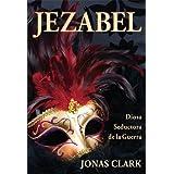 Jezabel: Diosa Seductora de la Guerra