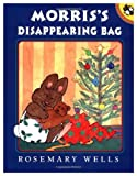 Morris' Disappearing Bag (Picture Puffin) (0140503196) by Wells, Rosemary