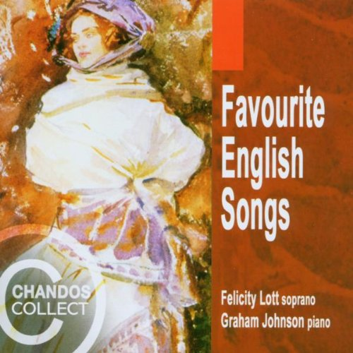 Favorite English Songs by Felicity Lott