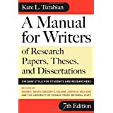 A Manual for Writers of Research Papers, Theses, and Dissertations, Seventh Edition: Chicago Style for Students and Researchers (Chicago Guides to Writing, Editing, and Publishing) ~ Kate L. Turabian
