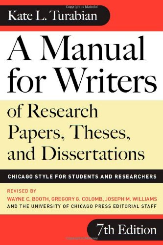 Manual for Writers of Research Papers, Theses, and Dissertations, Seventh Edition, A