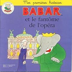 Babar Et Le Fantome De L'opera