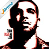 Thank Me Later (Explicit Version) [Explicit]