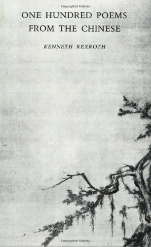One Hundred Poems from the Chinese (New Directions Books)