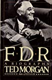 FDR: A Biography (0671628127) by Morgan, Ted
