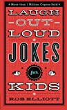 Laugh-Out-Loud Jokes for Kids (print edition)