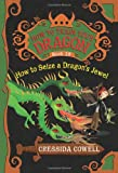 How to Seize a Dragon's Jewel (How to Train Your Dragon) Cressida Cowell