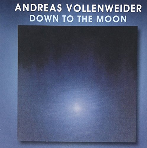 Andreas Vollenweider - Down To The Moon [enhanced Cd] - Zortam Music