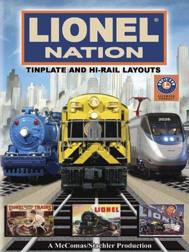 Lionel Nation: Tinplate and Hi-rail Layouts