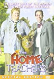 The Home Teachers (Special Edition)
