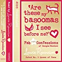 Are These My Basoomas I See Before Me?: Confessions of Georgia Nicholson, Book 10 Audiobook by Louise Rennison Narrated by Louise Rennison