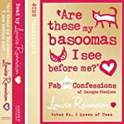 Are These My Basoomas I See Before Me?: Confessions of Georgia Nicholson, Book 10 | [Louise Rennison]