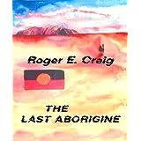 The Last Aborigine