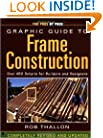 Graphic Guide to Frame Construction: Details for Builders and Designers