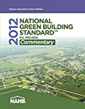 img - for 2012 National Green Building Standard Commentary: ICC 700 book / textbook / text book