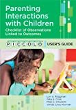 img - for Parenting Interactions with Children: Checklist of Observations Linked to Outcomes (PICCOLO(TM)) User's Guide book / textbook / text book