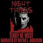 Night Things: Dracula versus Frankenstein | Terry M. West