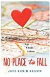 No Place to Fall