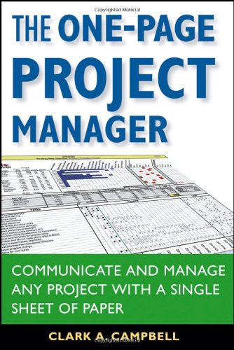 The One-Page Project Manager: Communicate and Manage Any...