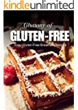 Easy Gluten-Free Breakfast Recipes (Gluttony of Gluten-Free)