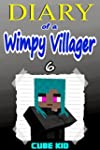 Diary of a Wimpy Villager: Book 6 (An...