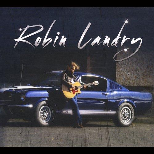 Robin Landry - Robin Landry