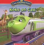 img - for Chuggington: Koko on Call book / textbook / text book