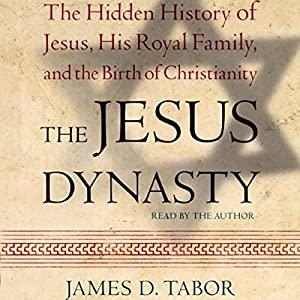 The Jesus Dynasty Audiobook