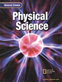 Glencoe Physical Science, Student Edition (0078227453) by McLaughlin