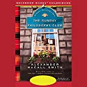 The Sunday Philosophy Club: An Isabel Dalhousie Mystery Audiobook by Alexander McCall Smith Narrated by Davina Porter