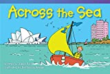 img - for Across the Sea (Read! Explore! Imagine! Fiction Readers: Level 1.2) book / textbook / text book
