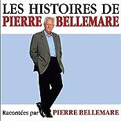 Les histoires de Pierre Bellemare 3 | Pierre Bellemare