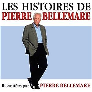 Les histoires de Pierre Bellemare 3 | Livre audio