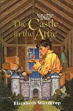 img - for The Castle in the Attic   [CASTLE IN THE ATTIC] [Prebound] book / textbook / text book