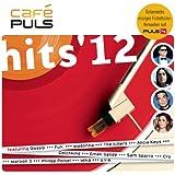 Café Puls Hits '12 [Clean]