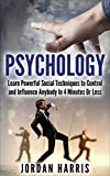 img - for Psychology: Powerful Social Techniques to Control and Influence Anybody Within 4 Minutes or Less (Psychology, Seduction, Powerplays, NLP, Communication, Social Skills, Confidence, Sales) book / textbook / text book