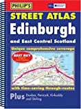 Philip's Philip's Street Atlas Edinburgh and East Central Scotland (Philip's Street Atlases)