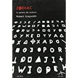 Zodiac: El asesino del zodíaco (Alba Oscura)