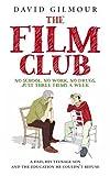 The Film Club: No School. No Work... Just Three Films a Week